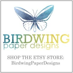 Birdwing Paper Designs - Etsy Store